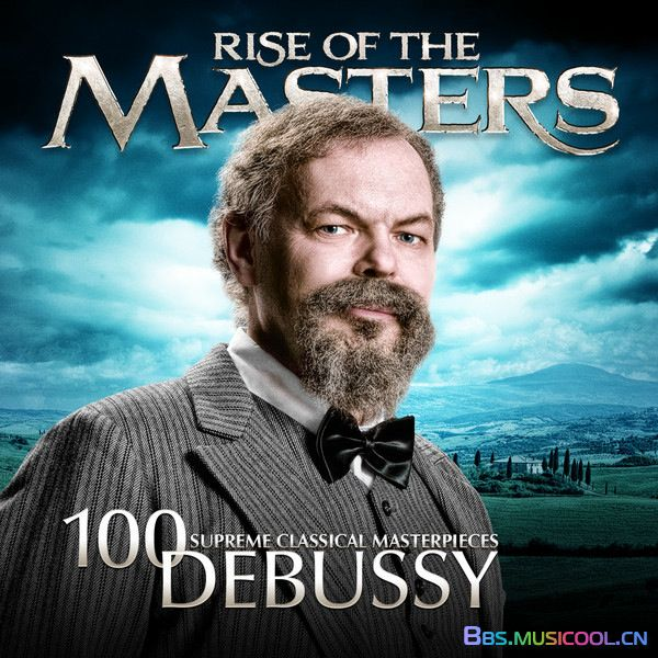Debussy - 100 Supreme Classical Masterpieces_ Rise of the M.jpg