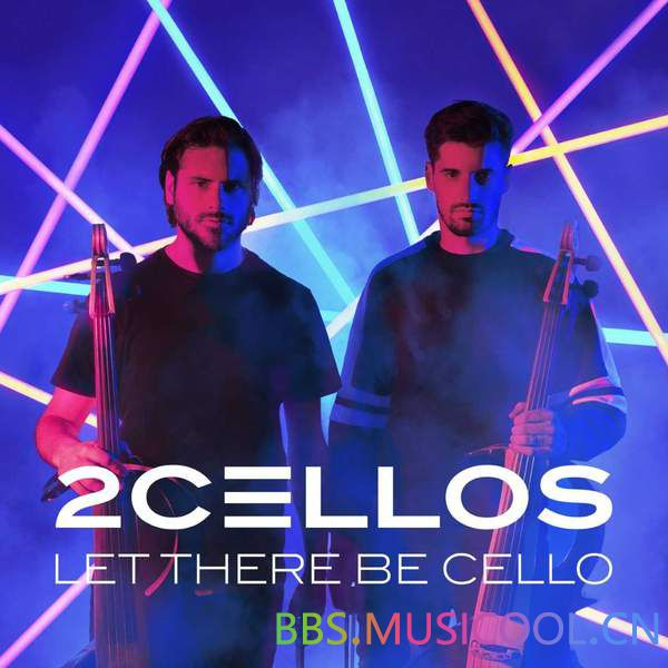2CELLOS  - LET THERE BE CELLO.jpg