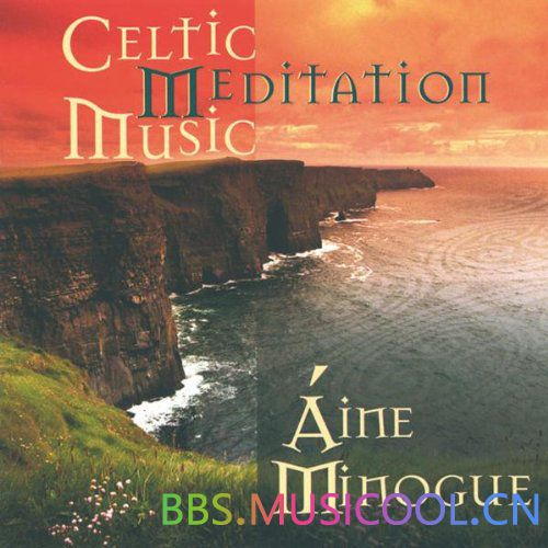 Aine Minogue - Celtic Meditation Music.jpg